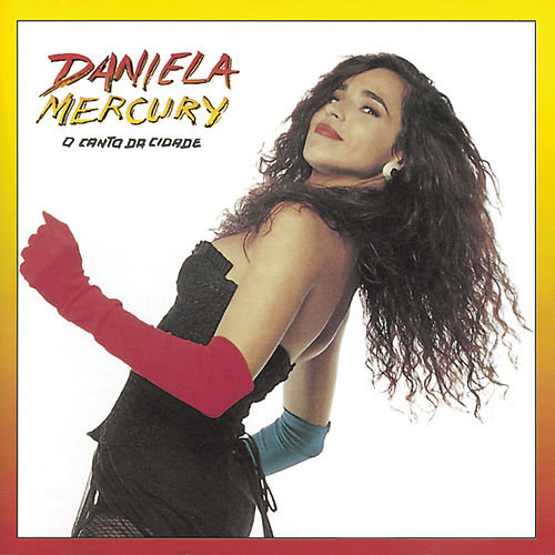 A Canto Da Cidade / Musica De Rua de Daniela Mercury