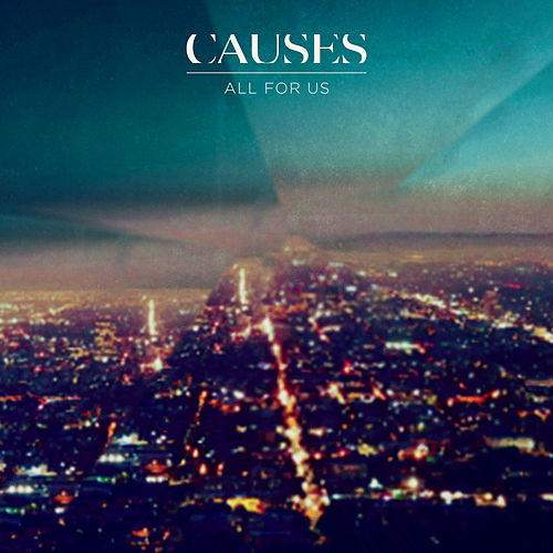 All for Us (Radio Edit) de Causes