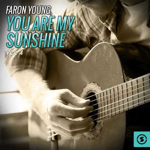 You Are My Sunshine, Vol. 4 de Faron Young