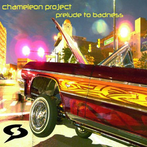 Prelude to Badness by The Chameleon Project