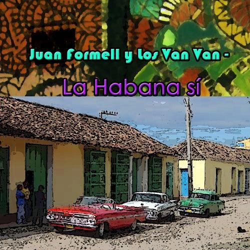 La Habana Si de Juan Formell