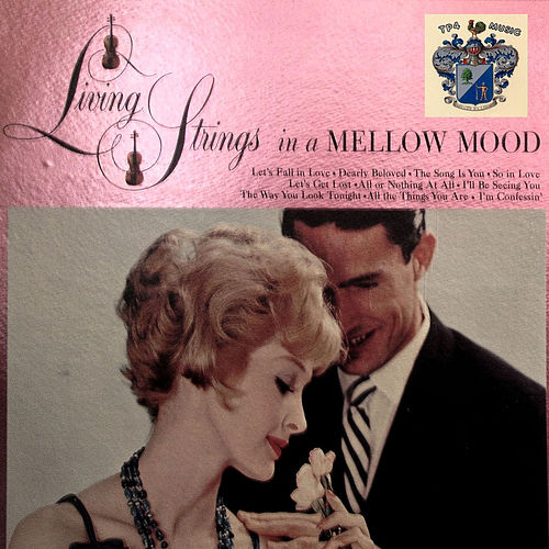 In a Mellow Mood by Living Strings