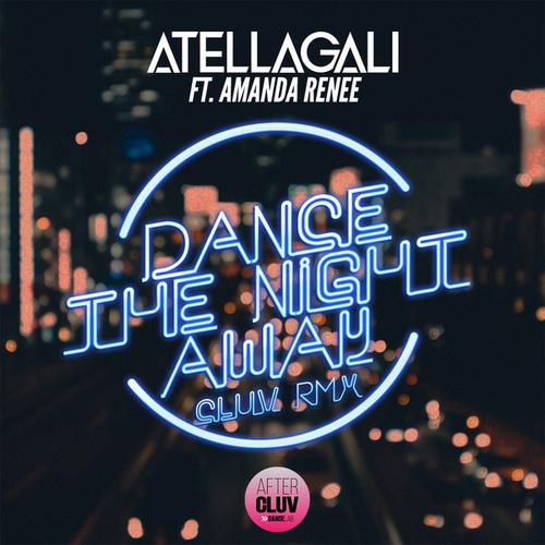 Dance The Night Away de AtellaGali