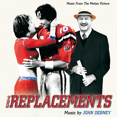 The Replacements (Music From The Motion Picture) by Various Artists