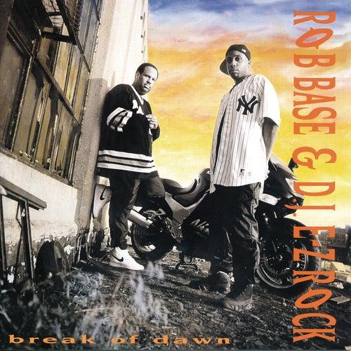 Break Of Dawn by Rob Base and DJ E-Z Rock