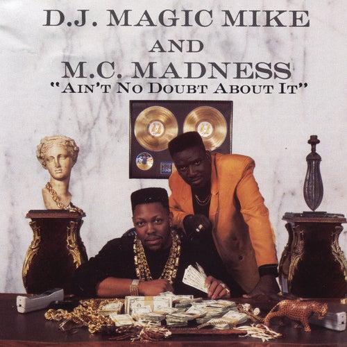 Ain't No Doubt About It de DJ Magic Mike