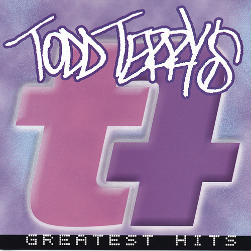 Greatest Hits von Todd Terry