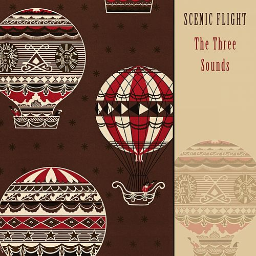 Scenic Flight by The Three Sounds