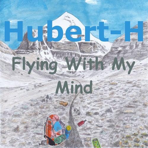 Flying with My Mind von Hubert H