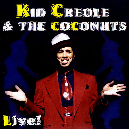 Live von Kid Creole & the Coconuts