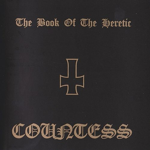 The Book of the Heretic by Countess