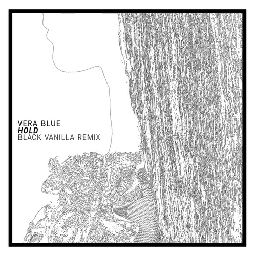 Hold (Black Vanilla Remix) von Vera Blue
