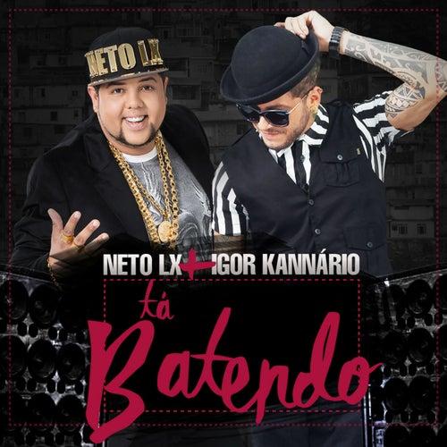 Tá Batendo - Single de Neto LX