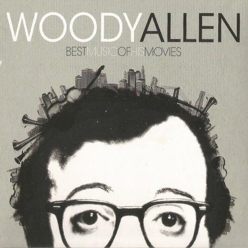 Woody Allen, Best Music of His Movies de Various Artists