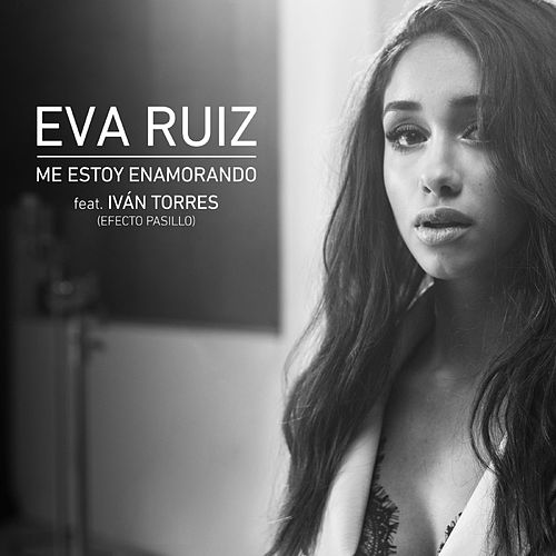 Me estoy enamorando (feat. Iván Torres) by Eva Ruiz