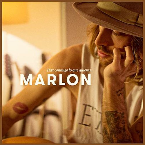Haz conmigo lo que quieras by Marlon