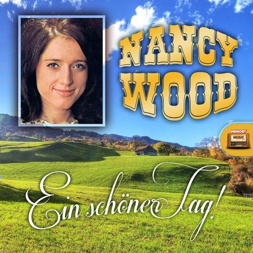 Ein schöner Tag by Nancy Wood