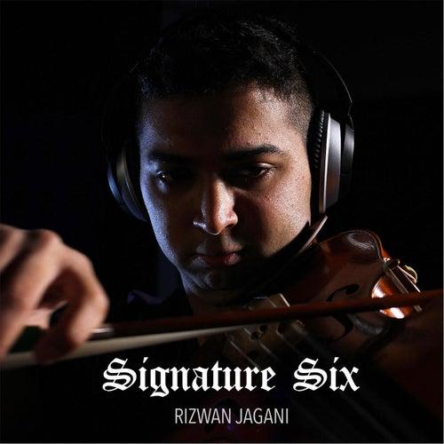 Signature Six von Rizwan Jagani