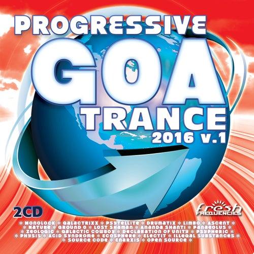Progressive Goa Trance 2016, Vol. 1 von Various Artists