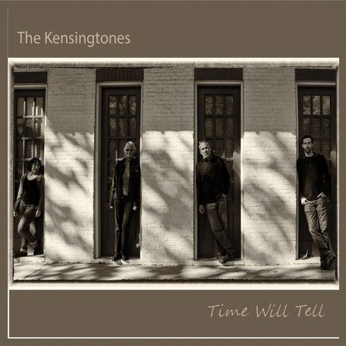 Time Will Tell von The Kensingtones
