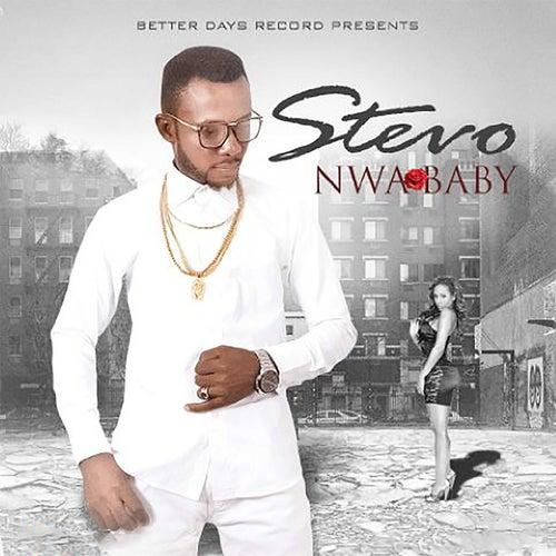 Nwa Baby by Stevo
