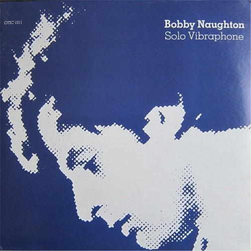 Solo Vibraphone von Bobby Naughton