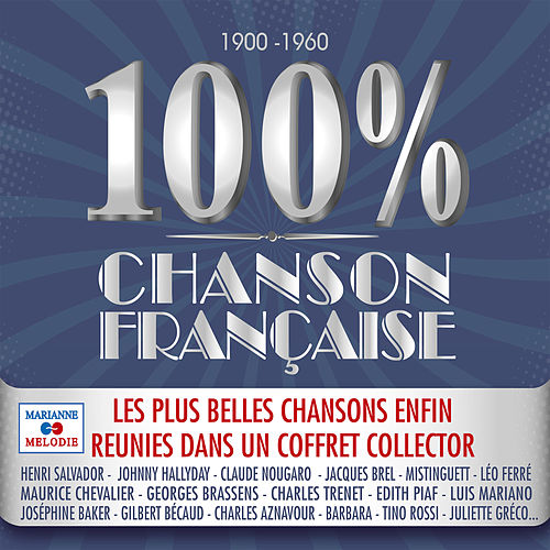 100% Chanson Française (1900-1960) by Various Artists