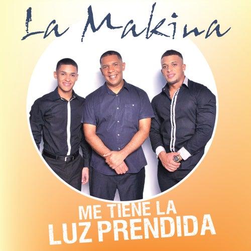 Me Tiene la Luz Prendida - Single de La Makina