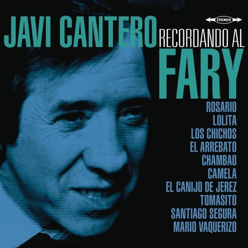 Recordando al Fary by Javi Cantero