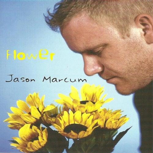 Flower by Jason Marcum