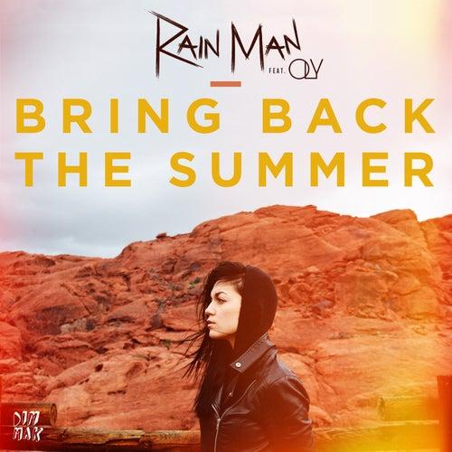 Bring Back the Summer (feat. OLY) von Rain Man