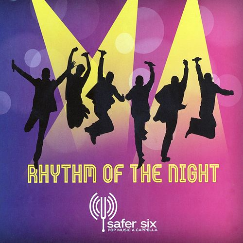 Rhythm of the night de Safer Six