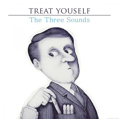 Treat Yourself by The Three Sounds