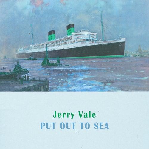 Put Out To Sea de Jerry Vale