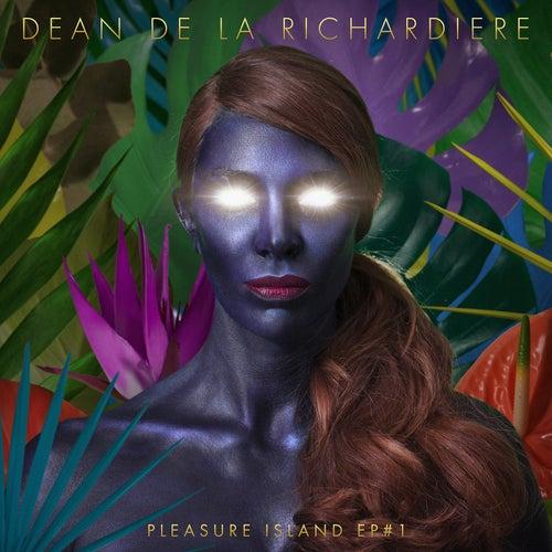 Pleasure Island EP #1 de Dean de La Richardiere