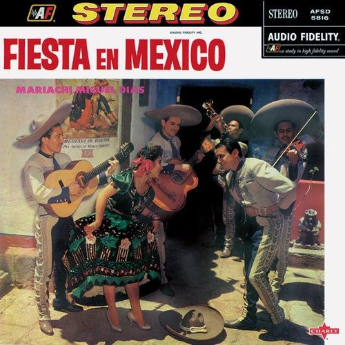 Fiesta en Mexico de Mariachi Miguel Dias