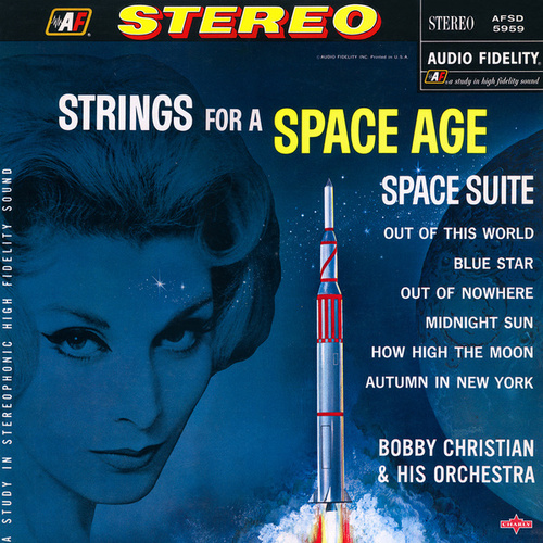 Strings for a Space Age - Space Suite de Bobby Christian