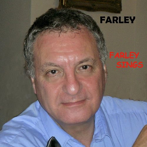 Farley Sings by Farley