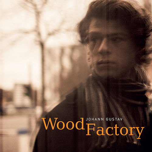 Wood Factory by Johann Gustav