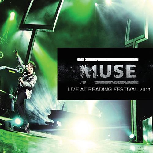 Live at Reading Festival 2011 (Live) de Muse