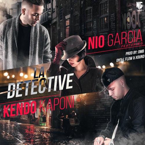La Detective (feat. Kendo Kaponi) by Nio Garcia