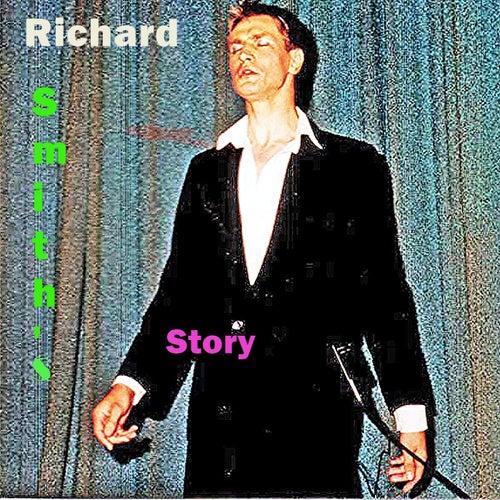 Richard Smith's Story de Richard Smith