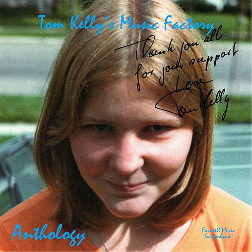 Anthology by Tom Kelly's Music Factory