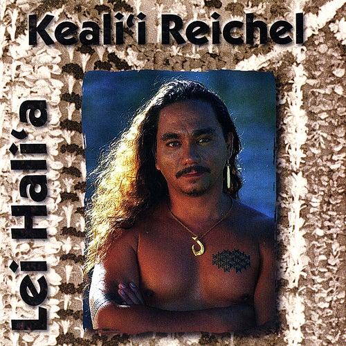 Lei Hali`a by Keali`i Reichel
