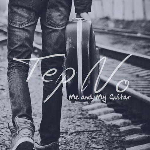 Me and My Guitar von Tep No