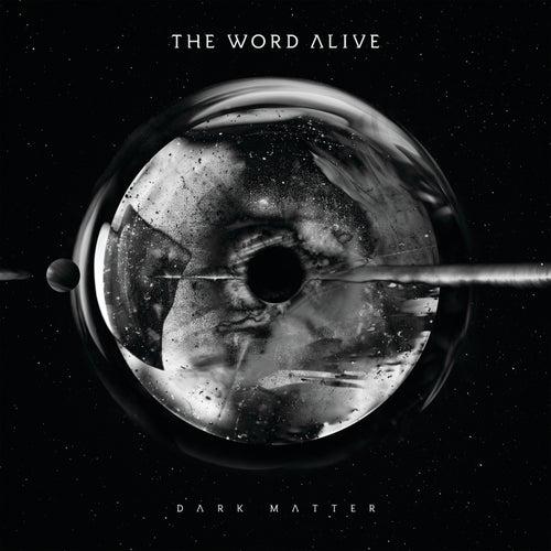 Dark Matter by The Word Alive