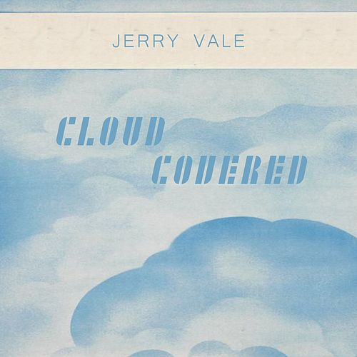 Cloud Covered de Jerry Vale
