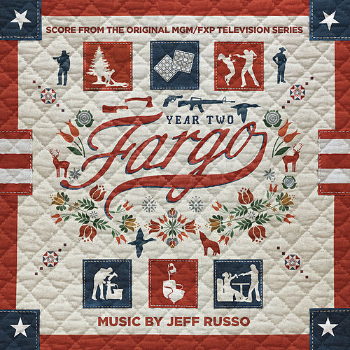 Fargo Year 2 (Score from the Original MGM / FXP Television Series) de Jeff Russo