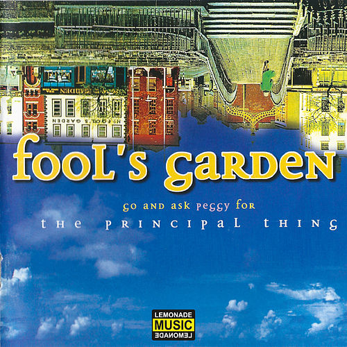 Go and Ask Peggy for the Principal Thing von Fools Garden