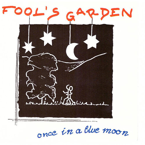 Once in a Blue Moon von Fools Garden
